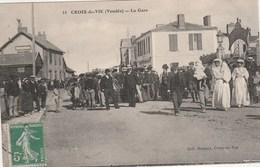 CROIX DE VIE - LA GARE - BELLE CARTE TRES TRES ANIMEE -   TOP !!! - France