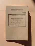 MILITARIA Brochure 132 Pages Manuel De Service En Campagne Genie Technique Des Obstacles 1944  9scans - Documenti