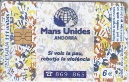 AND-127 TARJETA DE ANDORRA MANOS UNIDAS (NUEVA-MINT) - Andorra