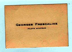 "Carte De Visite Georges FRESCALINE ""Pilote Aviateur""_cv7 - Aviación"