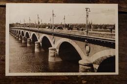 33, BORDEAUX, LE PONT SUR LA GARONNE - Bordeaux