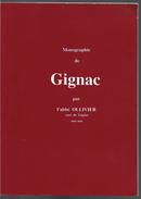 Monographie De Gignac Abbé Ollivier - Libros, Revistas, Cómics