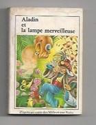 ALADIN ET LA LAMPE MERVEILLEUSE - ED. J. RIQUIER - PETIT LIVRE 128 PAGES -I LLUSTRATEUR: PATIER - 1976- NOMBREUSES .. - Books, Magazines, Comics