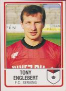 Panini Football 86 Voetbal Belgie Belgique 1986 Sticker FC Seraing Liege Luik  Nr. 280 Tony Englebert - Sports