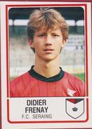 Panini Football 86 Voetbal Belgie Belgique 1986 Sticker FC Seraing Liege Luik  Nr. 274 Didier Frenay - Sports