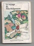 LE VOYAGE DE NILS HOLGERSSON - ED. J. RIQUIER - PETIT LIVRE 128 PAGES -I LLUSTRATEUR: DIEMUNSCH - 1976- NOMBREUSES... - Contes