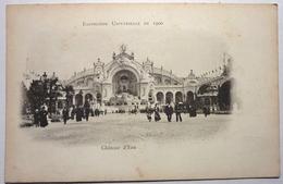 CHATEAU D'EAU - EXPOSITION UNIVERSELLE DE 1900 - Esposizioni