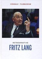Fritz Lang - Eine Retrospektive Der Viennale Und Des Österreichischen Filmmuseums, 18. Oktober Bis 29. November 2012 - E - Alte Bücher