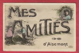 Aisemont - Mes Amitiés De ... - Jolie Carte Fantaisie - 1912 ( Voir Verso ) - Fosses-la-Ville