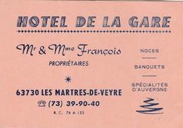 Carte Commerciale Hôtel De La Gare / Mr Mme FRANCOIS / 63 Les Martres De Veyre / Puy De Dôme / Auvergne - Cartes