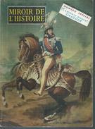 """MIROIR DE L'HISTOIRE  N° 90  """" JOACHIM MURAT, ROI DE NAPLES """" -  JUIN 1957 - Histoire"""