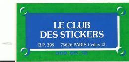 Auto -collant   Le Club Des Stickers - Autres Collections
