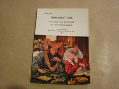 NUMISMATIQUE Initiation Aux Méthodes Et Aux Classements Hubert Frère Numismate Collection Pièce Monnaie Or Argent Franc - Libri & Software