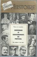 """LES CAHIERS DE L'HISTOIRE  N° 12  """" SOUVERAINS ET GOUVERNEMENTS DU PORTUGAL """" -  NOVEMBRE 1961 - History"""