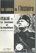 """LES CAHIERS DE L'HISTOIRE  N° 40  """" ITALIE - LE FASCISME ET LA REPUBLIQUE """" -  SEPTEMBRE 1964 - History"""
