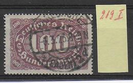 1923 - Mi Nr. 219 I  Gestempelt - KW = 22 Euros Geprüft INFLA BERLIN + PESCHL