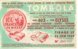Billet De Tombola --- Voiture 403 Peugeot --- Simca Elysée --- 203 Peugeot - Vieux Papiers