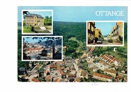 Cpm - 57 - OTTANGE - Multivues - Centre Ville / Cité - Cim - Francia