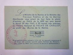 INVITATION Du MINISTRE De La  MARINE  Au GALA De La MER  -  29 MAI  1945 X - Kalenders