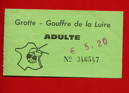 "945-0 -  Ticket D'entrée "" Gouffre De La Luire "" - Eintrittskarten"