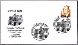 Matasellos CENT. CONFERENCIA INTERNACIONAL. Algeciras, Cadiz, Andalucia, 2006 - 1931-Hoy: 2ª República - ... Juan Carlos I