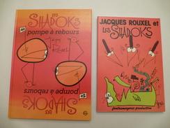 LES SHADOKS : BD Pompe à Rebours Et Une Revue  Jacques ROUXEL Et Les Shadocks -  Lot De 2 Livres - Détails Sur Les Scans - Books, Magazines, Comics