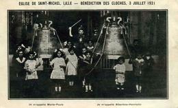 NORD    /   59   / LILLE  / EGLISE  DE ST MICHEL   BENEDICTION DES CLOCHES  3 JUILLET 1921     CPA 9 X 14