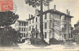 Arcachon (Gironde) - Le Grand Hôtel De La Forêt Et D'Angleterre - Collection ND Phot. - Hotels & Restaurants