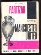 Football Soccer  PROGRAMME PARTIZAN BELGRADE Vs MANCHESTER UNITED Semifinal UEFA CHAMPIONS CUP 13.04.1966. RRR - Programs