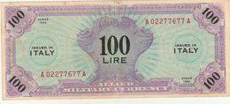 Banconota 100 Lire  Occupazione Militare Alleata 1943 - [ 3] Military Issues
