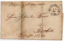 - ALLEMAGNE - Lettre FRANKFURT Pour BERLIN 4.9.1866 - Taxe Manuscrite 2 - A ETUDIER -