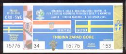 Football Soccer  CROATIA  Vs SWEDEN   Ticket  8.10.2005. FIFA WC 2006.  Qall. - Tickets D'entrée