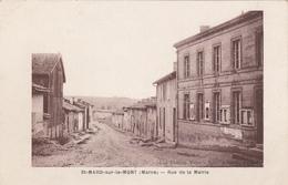 CARTE POSTALE   St MARD Sur Le MONT 51  Rue De La Mairie - Autres Communes