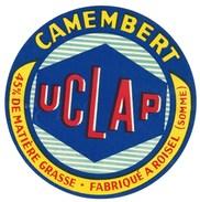 étiquette Fromage  Camembert  UCLAP Fabriqué A Roisel Somme 80 - Formaggio