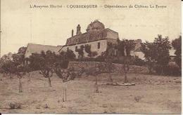 CPA De COUSSERGUES - Dépendances Du Château La Ferme. - France