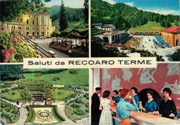 SALUTI  DA  RECOAREO  TERME   VEDUTE    (VIAGGIATA) - Italia