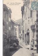 09. AX LES THERMES. CPA . RUE D'EN CARALPOU. ANNÉE 1907 - Ax Les Thermes