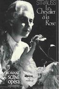 Avant-scène Opéra N° 69/70 : STRAUSS / Le Chevalier à La Rose - 1984. - Théatre & Déguisements