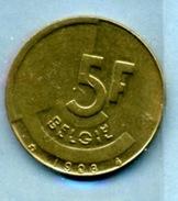1993  5 FRANCS BELGIË - 1951-1993: Baudouin I
