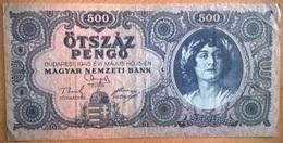 Hongrie - 500 Pengo - 15-5-1945 - PICK 117a - TTB+ - Hungría