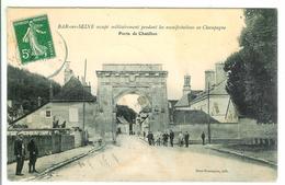 BAR SUR SEINE - Occupé Militairement Pendant Les Manifestation En Champagne - Porte De Chatillon - Bar-sur-Seine