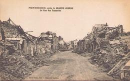MONTDIDIER APRES LA GRANDE GUERRE LA RUE DES TANNERIES - Montdidier