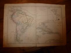 1861 Carte Géographique Physique Et Politique AMERIQUE Du SUD ; ANTILLES ; Par Drioux-Leroy; Gravure De Jenotte - Geographical Maps