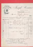 FACTURE 1908 JOSEPH ROSSINES PROPRIETAIRE A COLLIOURE PYRENEES ORIENTALES VINS DOUX NATURELS - 1900 – 1949