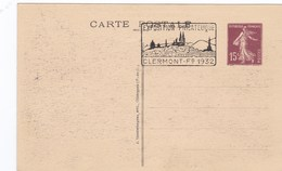 Entier 46 Expo Phil De Clermont Ferrand De 1932  Vallée De Chaudefour - Clermont Ferrand