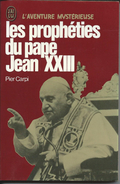 Les Prophéties Du Pape Jean XXIII Pier Carpi1978 - Religión