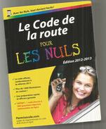 Le Code De La Route Pour Les Nuls, Nouvelle édition, Brand New, Comme Neuf, Prix Vente 11.90 € - Auto