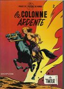 Sirius Les Timour La Colonne Ardente - Livres, BD, Revues