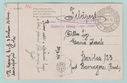AUT.4   CP Feldpostkarte Feldpostamt POLA 1.4.16 + KuK Kommando Befestigungsgruppe -- Franz Josef - Briefe U. Dokumente