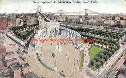 1919 Nwe Approach To Manhattan Bridge New York - NY - New York